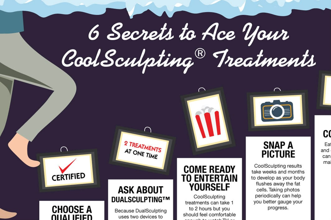 6 Secrets to Ace Your CoolSculpting Treatments [Infographic]